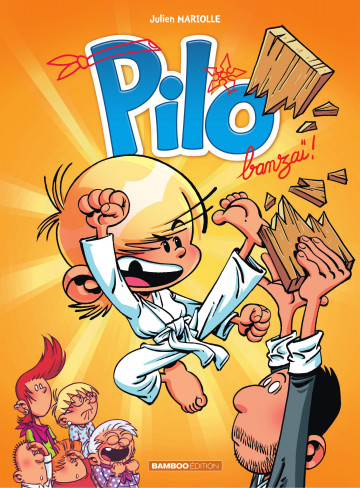 Pilo - Tome 3 - Tome 3 | Julien Mariolle
