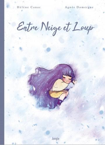 Entre neige et loup - Agnès Domergue