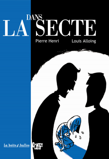 Dans la secte - Louis Alloing