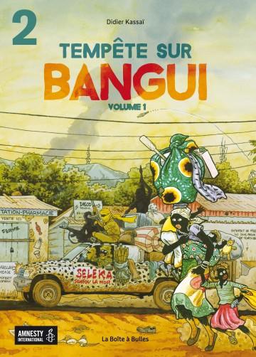 Tempête sur Bangui - Volume 1 - Partie 2 - Tome 1.2 | Didier Kassaï