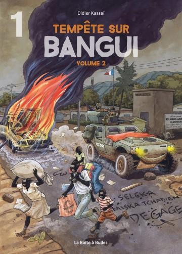 Tempête sur Bangui - Volume 2 - Partie 1 - Tome 2.1 | Didier Kassaï