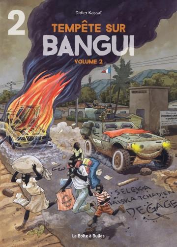 Tempête sur Bangui - Volume 2 - Partie 2 - Tome 2.2 | Didier Kassaï