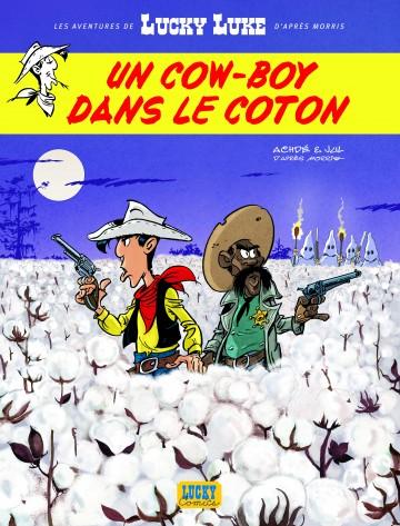 Les Aventures de Lucky Luke d'après Morris - Tome 9 - Un cow-boy dans le coton - Tome 9 | Jul