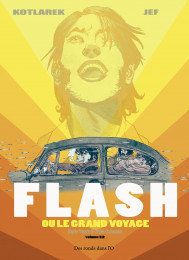 T1 - Flash ou le grand voyage