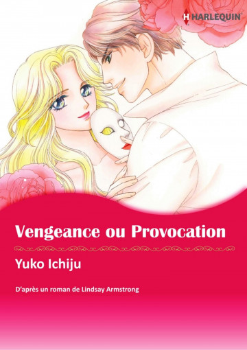 VENGEANCE OU PROVOCATION - Lindsay Armstrong