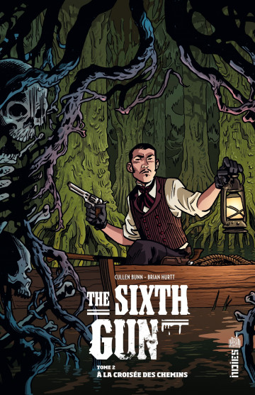 The Sixth Gun - Cullen Bunn