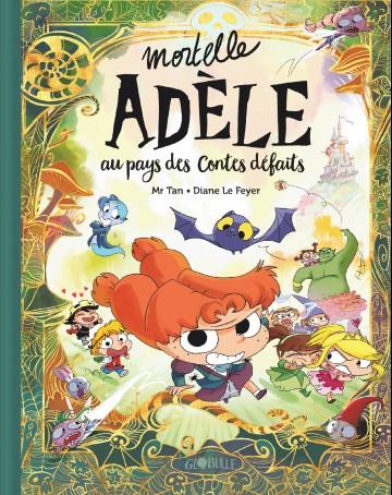 Mortelle Adèle au pays des contes défaits | Mr Tan