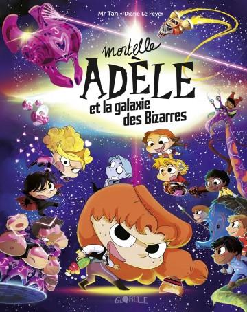 Mortelle Adèle et la galaxie des Bizarres - tome collector | Mr Tan