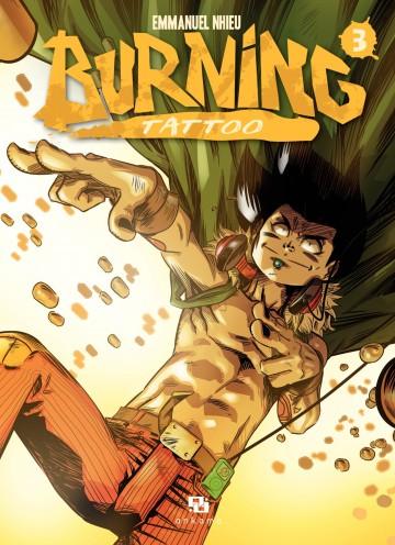 Burning Tattoo - Tome 3 - Tome 3 | Emmanuel Nhieu