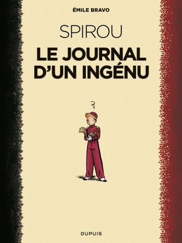 Spirou - Le journal d'un ingénu - Tome 1 | Bravo