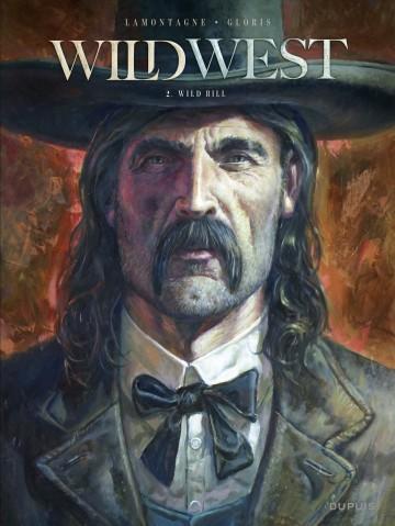 Wild West - Tome 2 - Wild Bill - Tome 2 | Thierry Gloris