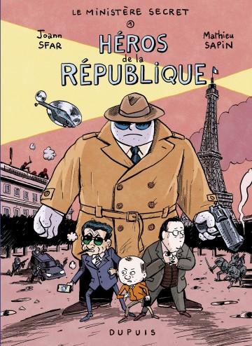 Le Ministère Secret - Tome 1 - Héros de la République - Tome 1 | Sfar Joann