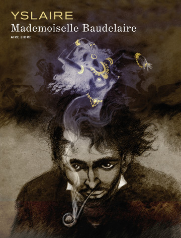 Mademoiselle Baudelaire - Tome 0 | Yslaire
