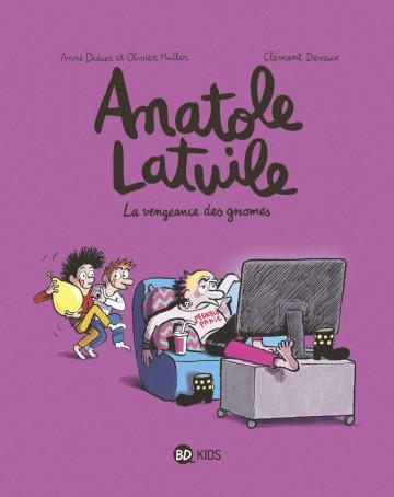Anatole Latuile, Tome 12 : La vengeance des gnomes - Tome 12 | Clément Devaux