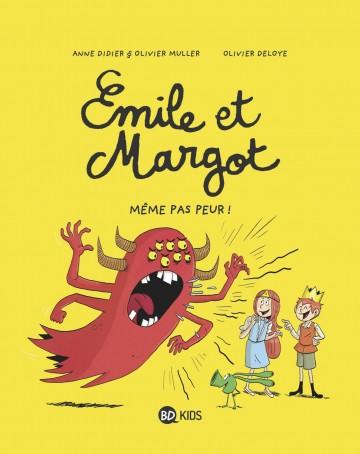 Émile et Margot, Tome 09 : Même pas peur ! - Tome 9 | Olivier Muller