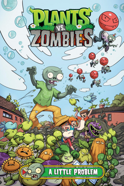 Plants vs. Zombies Plants vs. Zombies Volume 14: A Little Problem