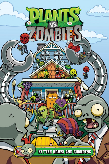 Plants vs. Zombies Plants vs. Zombies Volume 15: Better Homes and Guardens