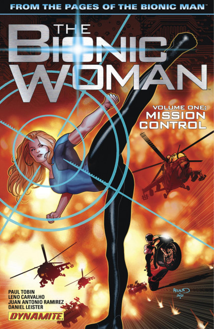 The Bionic Woman The Bionic Woman Vol. 1: Mission Control