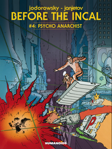 Before The Incal Psycho Anarchist
