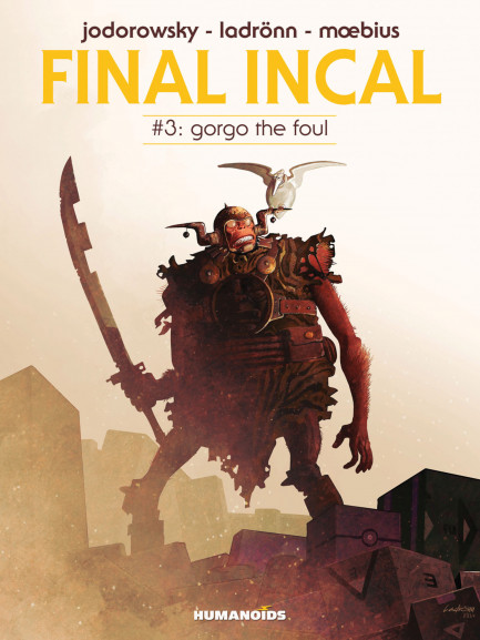 Final Incal Gorgo The Foul