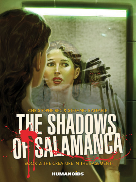 The Shadows of Salamanca The Creature in the Basement