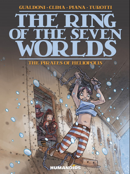 The Ring of the Seven Worlds The Pirates of Heliopolis