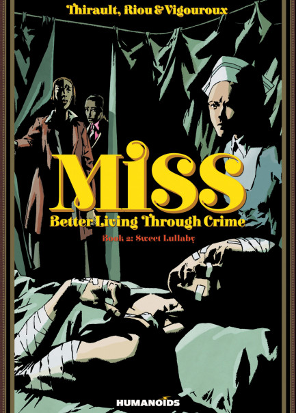 Miss: Better Living Through Crime Sweet Lullaby