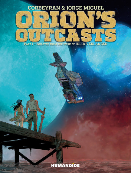 Orion's Outcasts Orion's Outcasts – Volume 1
