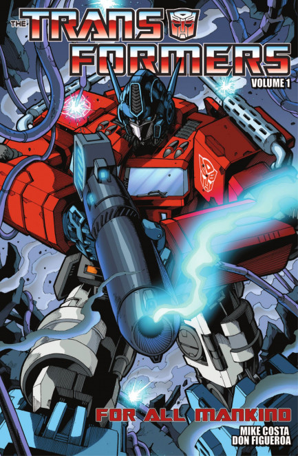 Transformers Transformers Vol. 1 - For All Mankind