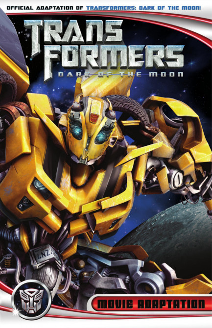 Transformers 3 Movie Adaptation - Dark of the Moon Transformers 3 Movie Adaptation - Dark of the Moon