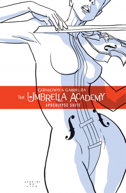 The Umbrella Academy Umbrella Academy Volume 1: Apocalypse Suite