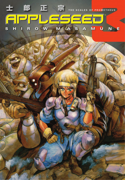 Appleseed Appleseed Book 3: The Scales of Prometheus