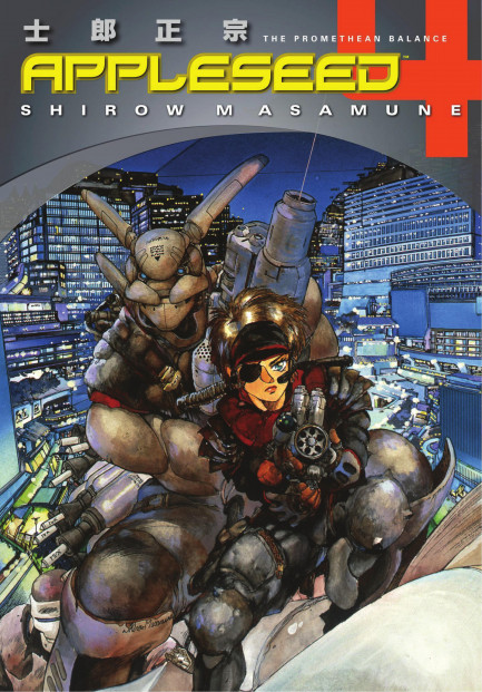 Appleseed Appleseed Book 4: The Promethean Balance