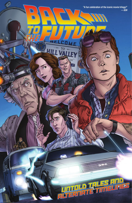 Back To The Future Back To The Future - Untold Tales and Alternate Timelines