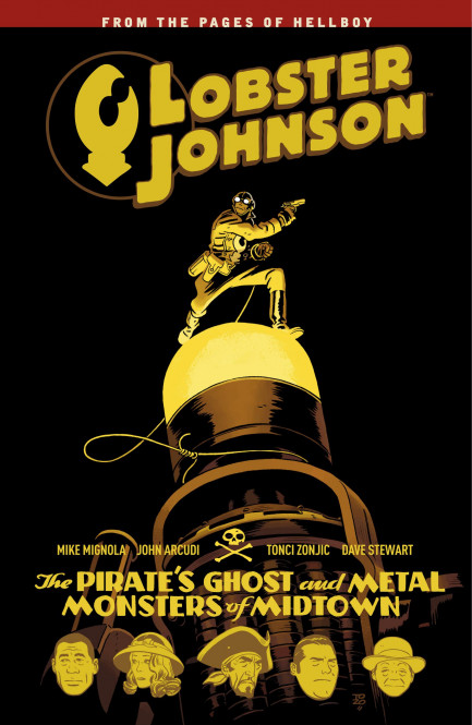 Lobster Johnson Lobster Johnson Volume 5: The Pirate's Ghost and Metal Monsters of Midtown