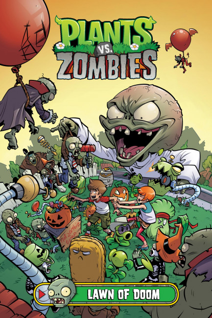 Plants vs. Zombies Plants vs. Zombies Volume 8: Lawn of Doom