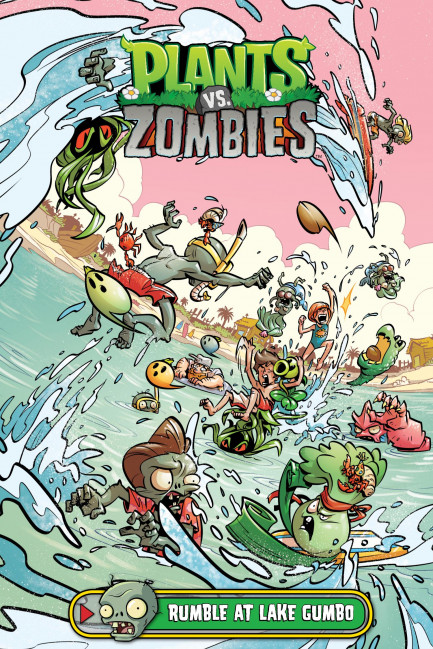 Plants vs. Zombies Plants vs. Zombies Volume 10: Rumble at Lake Gumbo