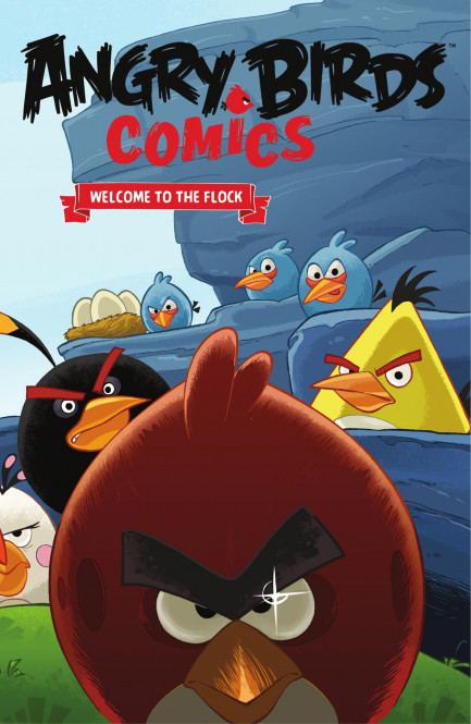 Angry Birds Comics Angry Birds Comics - Vol. 1 - Welcome to the Flock