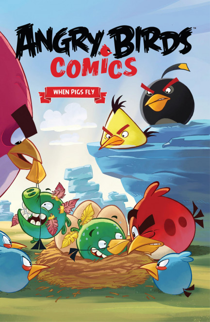 Angry Birds Comics Angry Birds Comics - Vol. 2 - When Pigs Fly