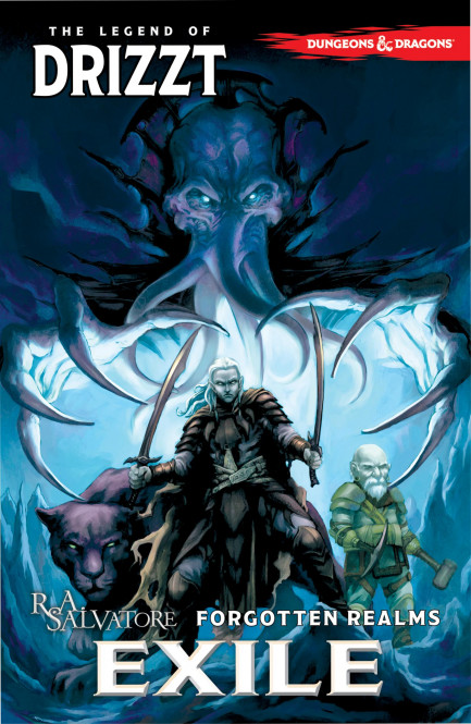 Dungeons & Dragons: The Legend of Drizzt Dungeons & Dragons The Legend of Drizzt, Vol. 2 Exile