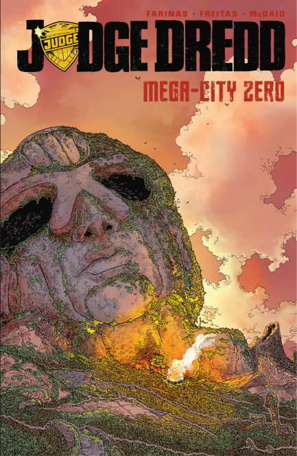 Judge Dredd: Mega-City Zero Judge Dredd Mega-City Zero, Vol. 1