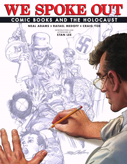 We Spoke Out We Spoke Out: Comic Books and the Holocaust