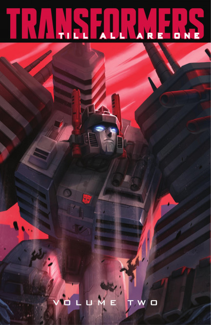 Transformers: Till All Are One Transformers: Till All Are One, Vol. 2