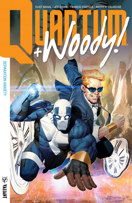 Quantum and Woody! Quantum and Woody! (2017) Vol. 2 Separation Anxiety TPB
