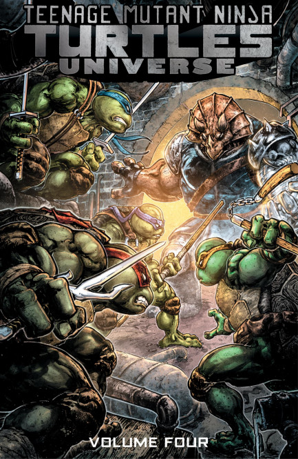 Teenage Mutant Ninja Turtles Universe Teenage Mutant Ninja Turtles Universe, Vol. 4: Home