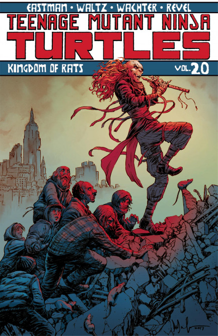 Teenage Mutant Ninja Turtles Teenage Mutant Ninja Turtles, Vol. 20: Kingdom of Rats