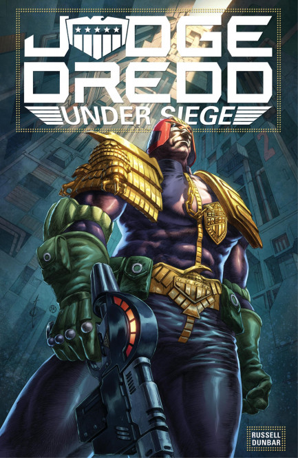 Judge Dredd: Under Siege Judge Dredd: Under Siege