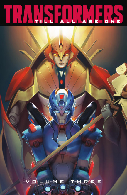 Transformers: Till All Are One Transformers: Till All Are One, Vol. 3