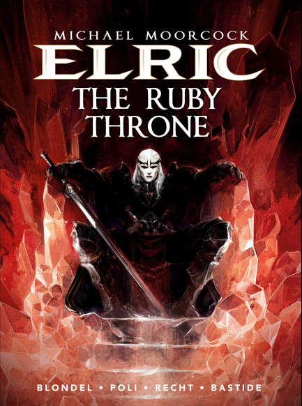 Michael Moorcock's Elric Elric - Volume 1 - The Ruby Throne