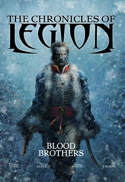The Chronicles of Legion The Chronicles of Legion - Volume 3 - Blood Brothers